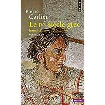 IVe siècle grec: Nouvelle histoire de l'Antiquité t.3