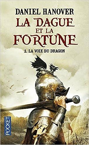 Daniel Hanover - La Dague et la Fortune (3 Tomes)
