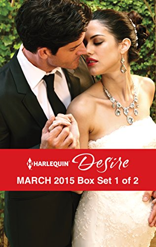 book cover of Harlequin Desire March 2015 - Box Set 1 of 2