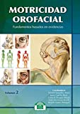 img - for Motricidad Orofacial. Fundamentos basados en evidencias. Volumen II book / textbook / text book