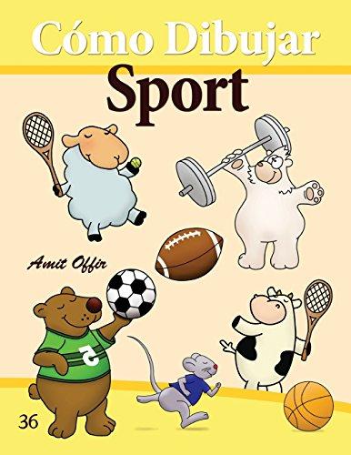 Descargar Libro Cómo Dibujar: Sport: Libros De Dibujo: Volume 36 Amit Offir