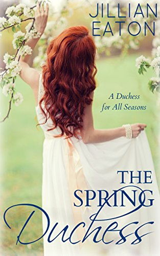 The Spring Duchess (A Duchess for All Seasons Book 2) cover