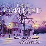 Unwrapping Christmas | Lori Copeland