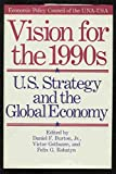 Vision for the 1990s, Daniel F. Burton, Victor Gotbaum, 0887302483