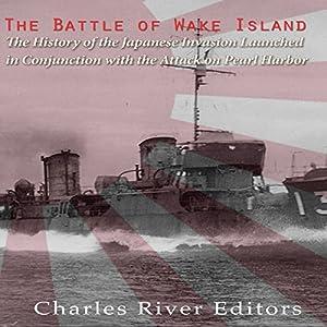 The Battle of Wake Island Audiobook