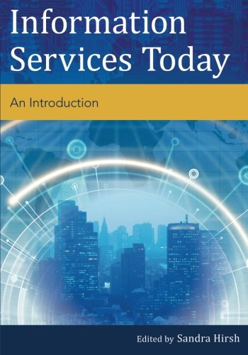 Information Services Today: An Introduction by imusti