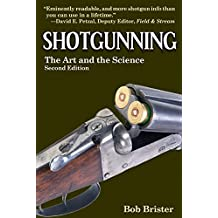 Shotgunning: The Art and the Science