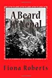 A Beard in Nepal, Fiona Roberts, 1467987514