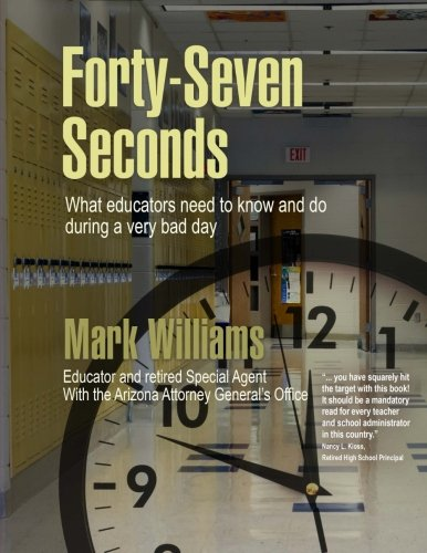 Forty-Seven Seconds: Educating the Educators in School Safety