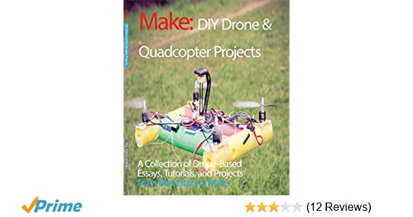 DIY Drone and Quadcopter Projects: A Collection of Drone-Based