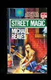 Street Magic, Michael Reaves, 0812511123