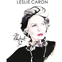 Leslie Caron: The Reluctant Star