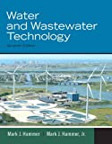 Water and Wastewater Technology (7th Edition) 7th Edition
