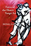 Force of the Heart, Mong-Lan, 0982822707