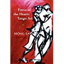 Force of the Heart: Tango, Art