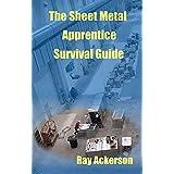 The Sheet Metal Apprentice Survival Guide