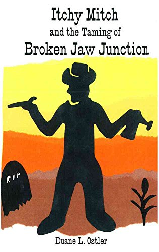 Itchy Mitch and the Taming of Broken Jaw Junction