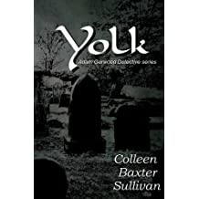 Yolk (Adam Garwood Detective Series) (Volume 1) by Colleen Baxter Sullivan (2014-10-01)