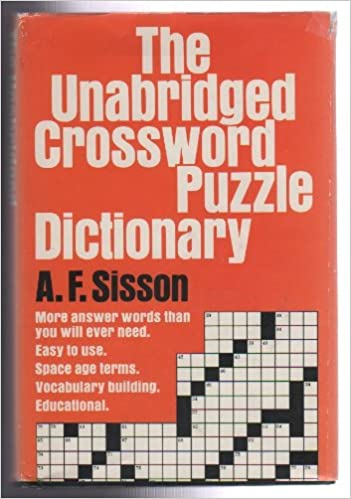 The unabridged crossword puzzle word finder: A  F Sisson