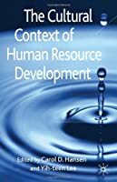 The Cultural Context of Human Resource Development Front Cover