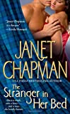 The Stranger in Her Bed, Janet Chapman, 1416505288