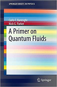 Book A Primer on Quantum Fluids (SpringerBriefs in Physics)