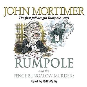 Rumpole and the Penge Bungalow Murders Audiobook