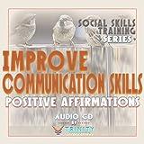 Social Skills Training Series: Improve Communication Skills Positive Affirmations audio CD