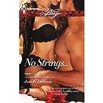 No Strings... | Janelle Denison
