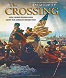 Image of The Crossing: How George Washington Saved The American Revolution