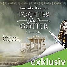 Glutnacht (Tochter der Götter 1) Hörbuch von Amanda Bouchet Gesprochen von: Nora Jokhosha
