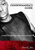 Fashionmaniacs Guide: Fashion how to's,tricks and diy's