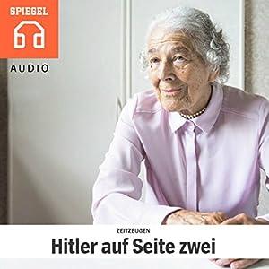Zeitzeugen: Hitler auf Seite zwei Hörbuch