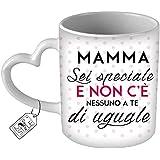 My Custom Style© Tazza in ceramica , con manico a forma di Cuore, modello Festa della Mamma - Sei Speciale Mamma. Ottima idea regalo o per rendere unico ogni momento della Tua giornata.
