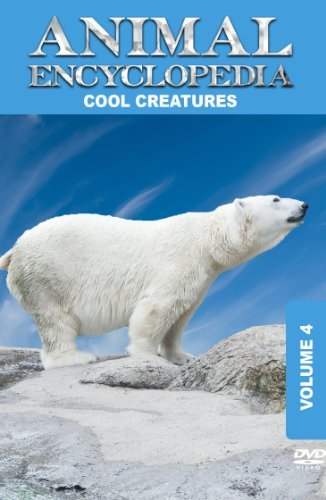 Animal Encyclopedia: Volume 4: Cool Creatures by Worldwide Media Organization