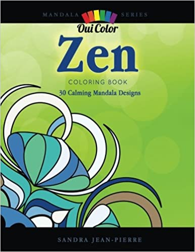 Zen: 30 Calming Mandala Designs: Volume 3 (Mandala Series)