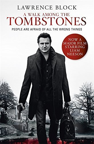 A Walk Among The Tombstones by Lawrence Block (2014-08-28)