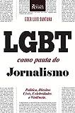 capa de LGBT como pauta do jornalismo