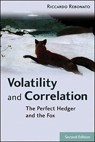 Volatility and Correlation: The Perfect Hedger and the Fox by Wiley