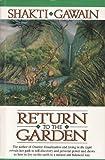 Return to the Garden, Shakti Gawain, 0931432669
