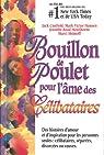 Bouillon de Poulet pour l'Ame des Celibataires par Canfield