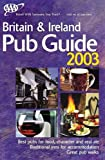 AAA Britain and Ireland Published Guide 2003, AAA Staff, 1562518402