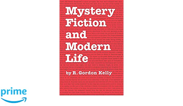 Mystery fiction and modern life