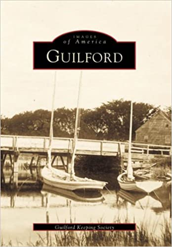 Book Guilford (CT) (Images of America) by Guilford Keeping Society (2001-04-17)