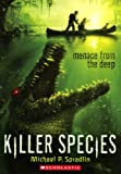 Menace from the Deep, Michael P. Spradlin, 060632447X