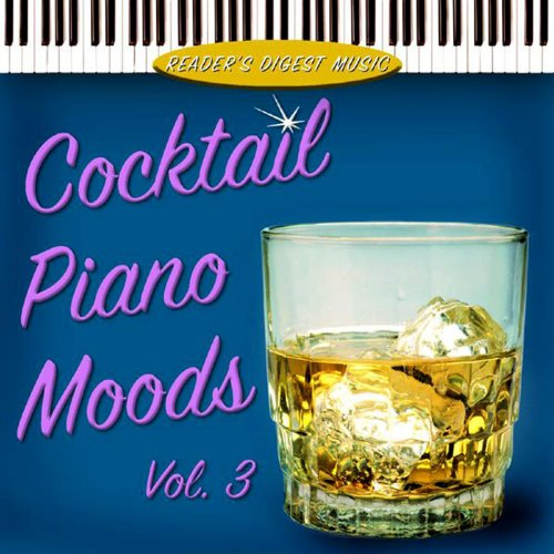 - Reader's Digest Music: Cocktail Piano Moods, Vol. 3