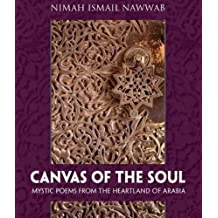 Canvas of the Soul: Mystic Poems from the Heartland of Arabia