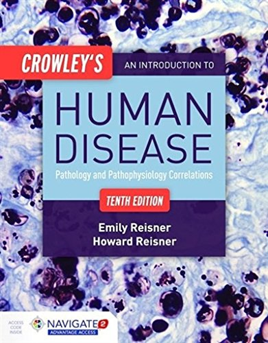 1284050238 - Crowley's An Introduction to Human Disease: Pathology and Pathophysiology Correlations