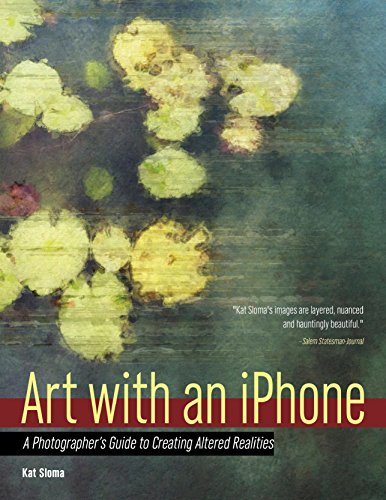Art with an iPhone: A Photographer