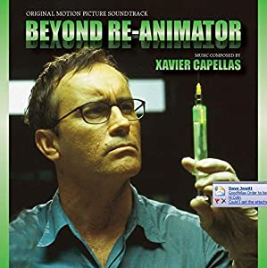 Beyond Re-animator: Original Motion Picture Soundtrack from SCREAM WORKS